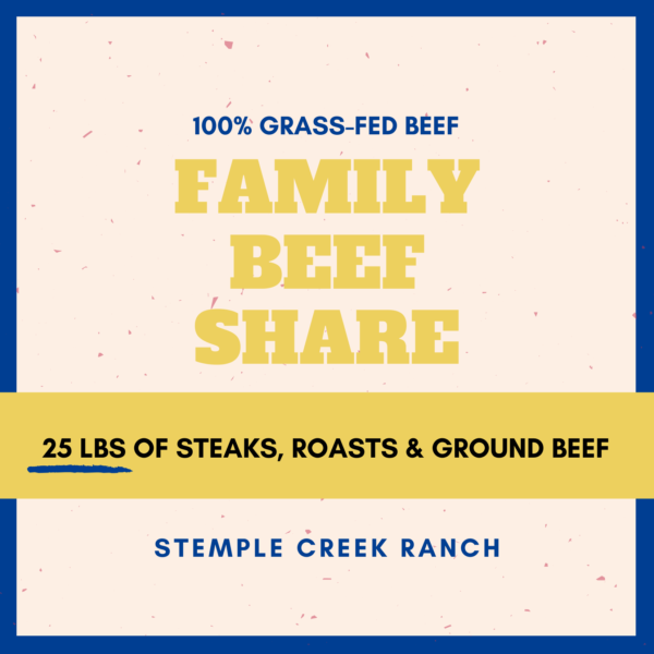 Stemple Creek Ranch Family Beef Share